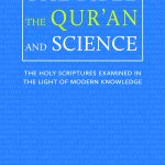 The Bible, Qur'an and Science [Final]
