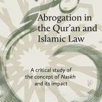 ABROGATION IN THE QUR'AN AND ISLAMIC LAW 1