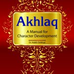 Akhlaq: A Manual For Character Development 1