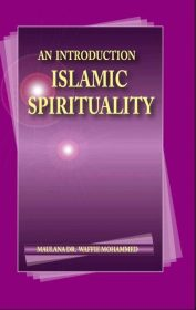 An Introduction Islamic Spirituality