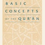 BASIC CONCEPTS OF THE QUR'AN 1