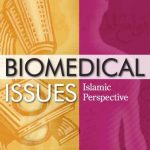 Biomedical Issues ( Islamic Perspective ) 1