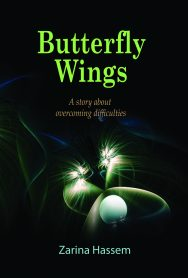 Butterfly Wings: A Story About Overcoming Difficulties