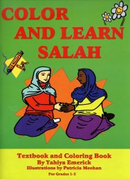 Color and Learn Salah : Textbook & Coloring Book - For Grades 1-2