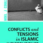 CONFLICTS AND TENSIONS IN ISLAMIC JURISPRUDENCE 1