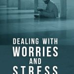 Dealing-with-Worries-and-Stress