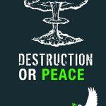 Destruction or Peace 1