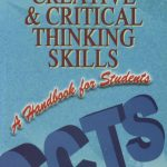 Developing Creative & Critical Thinking Skills: A Handbook For Students 1