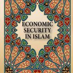 Economic Security In Islam 1