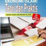 Ekonomi Islam: Teori dan Praktis ( Asas-Asas Ekonomi Islam) : Edisi Semakan Semula – Jilid 3(Bahagian 4) 1