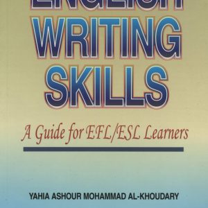 English Writing Skills: A Guide For EFL/ESL Learners