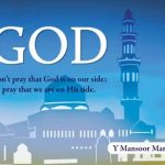 God: Don't pray that God is on our side; pray that we are on His side