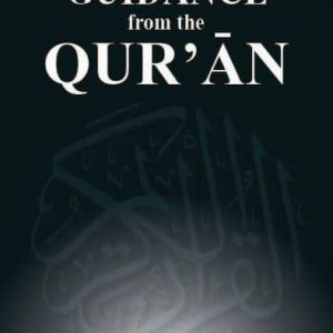 Guidance from the Qur'an