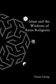 ISLAM AND THE WISDOMS OF ASIAN RELIGIONS
