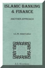 Islamic BANKING & Finance: Another Approach