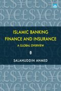 Islamic BANKING ,Finance and Insurance – A Global Overview 1