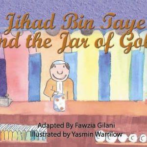 Jihad Bin Taye and The Jar of Gold