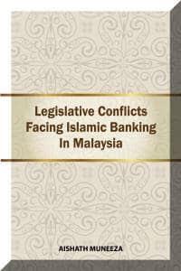 Legislative Conflicts Facing Islamic BANKING in Malaysia