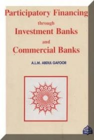 Participatory Financing Through Investment Banks and Commercial Banks