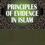Principles of Evidence In Islam 1