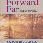 Pushed Forward Far: A Novel of Knowledge, Forgetfulness and Faith 1