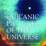 QUR'ANIC PICTURES OF THE UNIVERSE 1