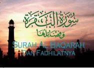 Surah Al Baqarah Dan Fadhilatnya