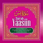 Surah Yaasin: Dengan Romanais & Terjemahan Bahasa Melayu Berserta Tahlil, Ayat Kursi & Doa-Doa Lazim 1