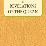 THE FIRST AND LAST REVELATIONS OF THE QUR'AN 1