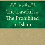 THE LAWFUL AND THE PROHIBITED IN ISLAM 1