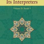THE QUR'AN AND ITS INTERPRETERS: Volume 1 1