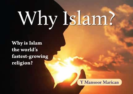 Why Islam?: Why is Islam the World's Fastest-Growing Religion? 1