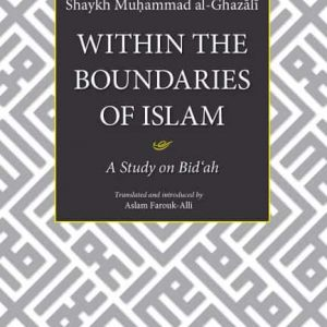 WITHIN THE BOUNDARIES OF ISLAM